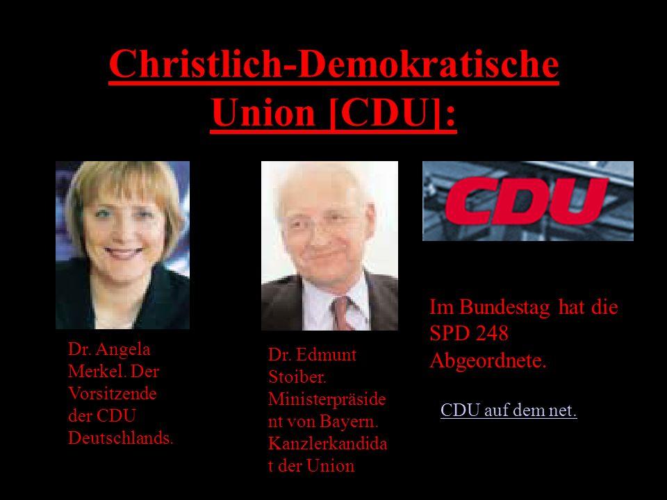 Sozialdemokratische Partei Deutschlands Die SPD hat die Wahl 2002 gewonnen. Aus dieser Partei stammt der Bundeskanzler – Gerhard Schröder. Im Bundesta