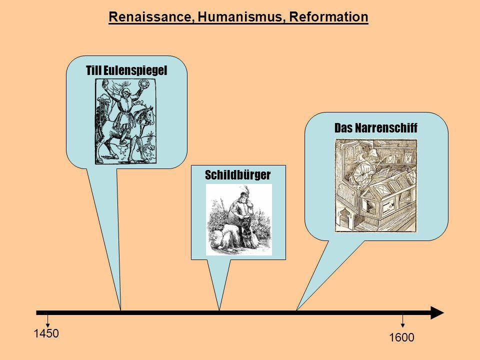 Renaissance, Humanismus, Reformation Till Eulenspiegel 1450 1600 Schildbürger Das Narrenschiff