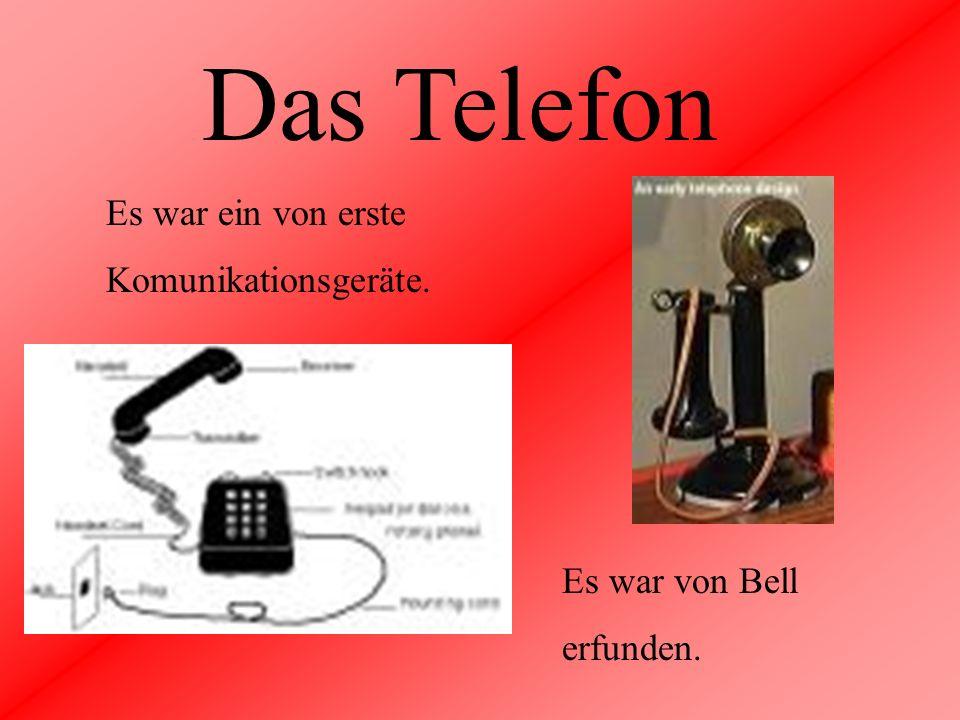 Das Telefon Es war ein von erste Komunikationsgeräte. Es war von Bell erfunden.