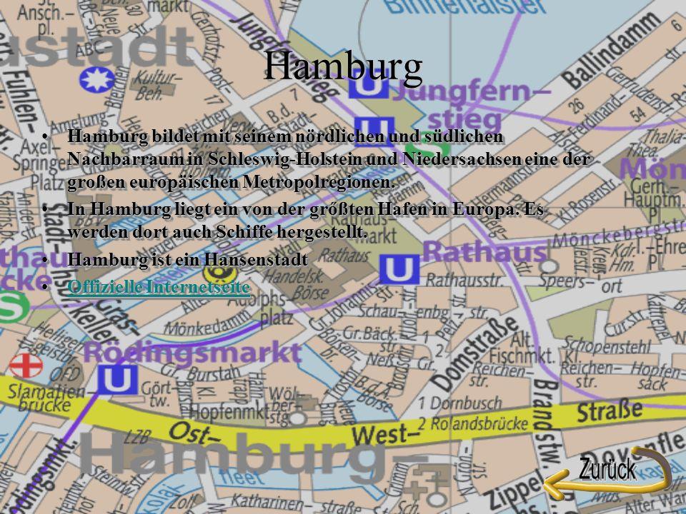 Hamburg Hamburg bildet mit seinem nördlichen und südlichen Nachbarraum in Schleswig-Holstein und Niedersachsen eine der großen europäischen Metropolregionen.Hamburg bildet mit seinem nördlichen und südlichen Nachbarraum in Schleswig-Holstein und Niedersachsen eine der großen europäischen Metropolregionen.