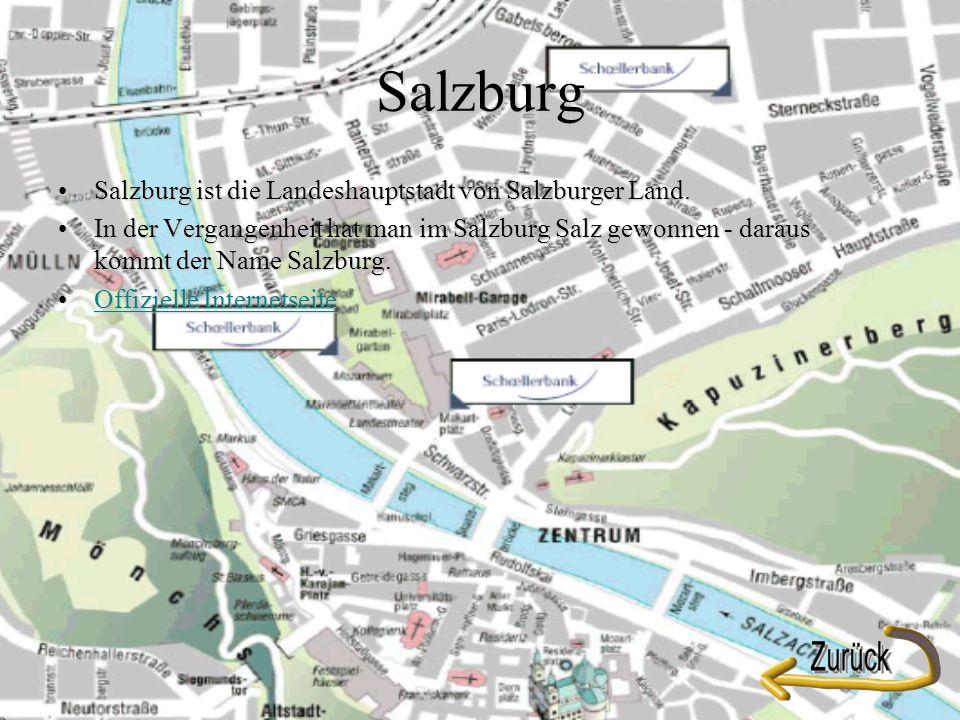 Salzburg Salzburg ist die Landeshauptstadt von Salzburger Land.Salzburg ist die Landeshauptstadt von Salzburger Land.
