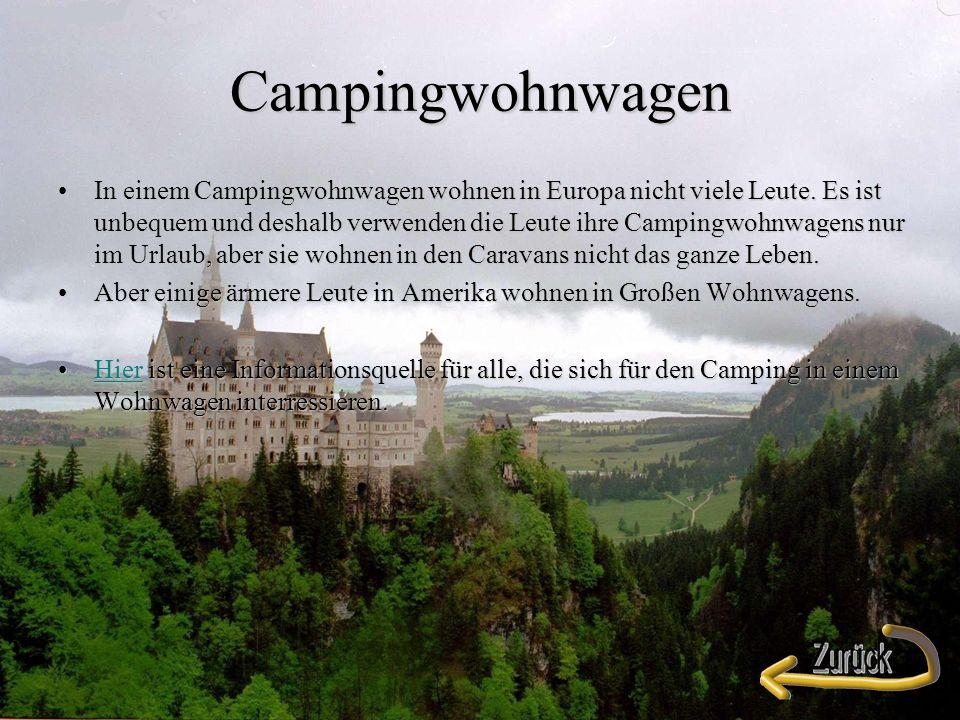 Campingwohnwagen In einem Campingwohnwagen wohnen in Europa nicht viele Leute.