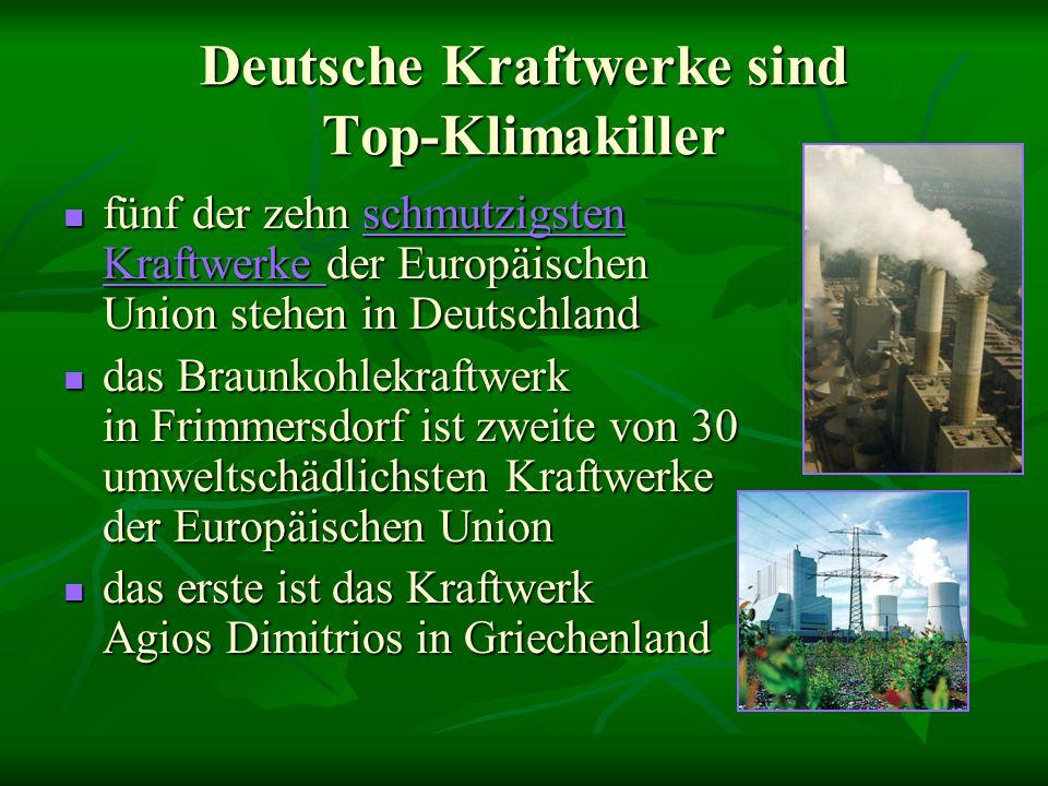 Deutsche Kraftwerke sind Top-Klimakiller fünf der zehn s s s s s cccc hhhh mmmm uuuu tttt zzzz iiii gggg ssss tttt eeee nnnn KKKK rrrr aaaa ffff tttt