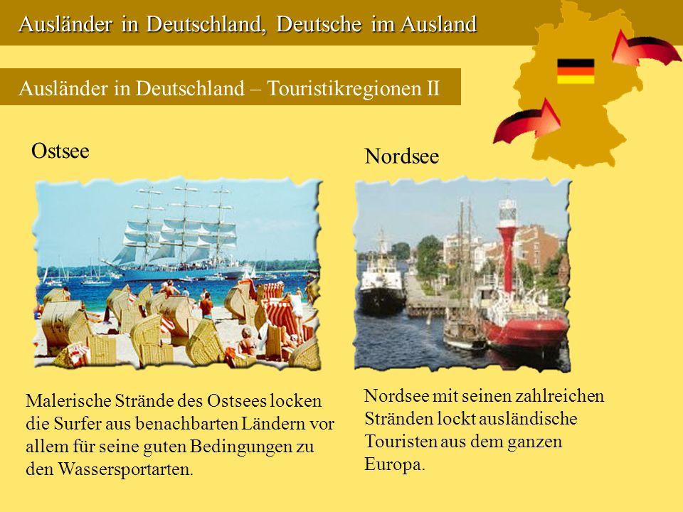 Ausländer in Deutschland, Deutsche im Ausland Ausländer in Deutschland, Deutsche im Ausland Ausländer in Deutschland – Touristikregionen II Ostsee Mal