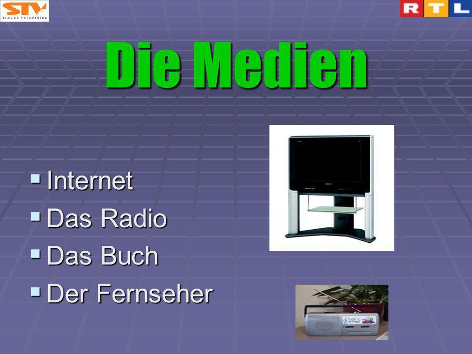 Internet Internet Das Radio Das Radio Das Buch Das Buch Der Fernseher Der Fernseher Die Medien