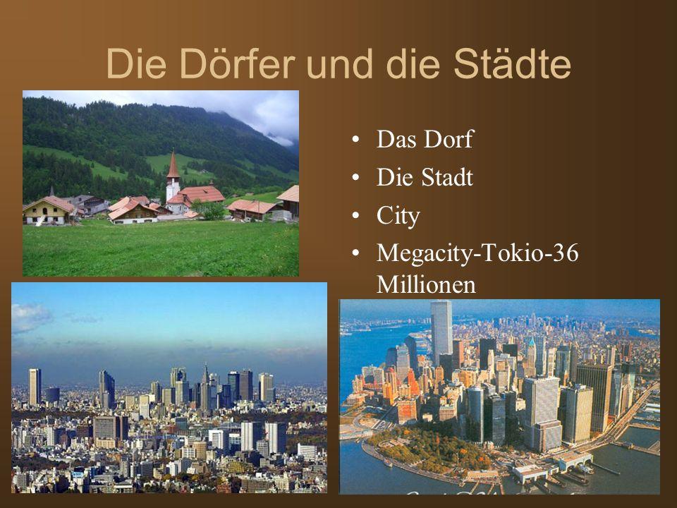 Die Dörfer und die Städte Das Dorf Die Stadt City Megacity-Tokio-36 Millionen