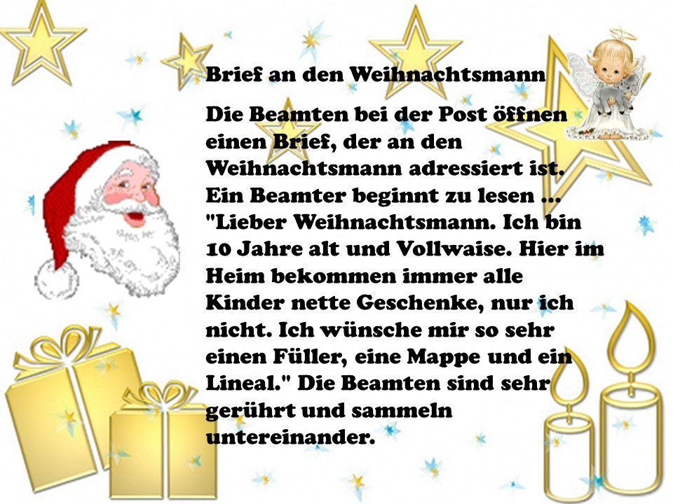 Brief an den Weihnachtsmann Die Beamten bei der Post öffnen einen Brief, der an den Weihnachtsmann adressiert ist. Ein Beamter beginnt zu lesen...