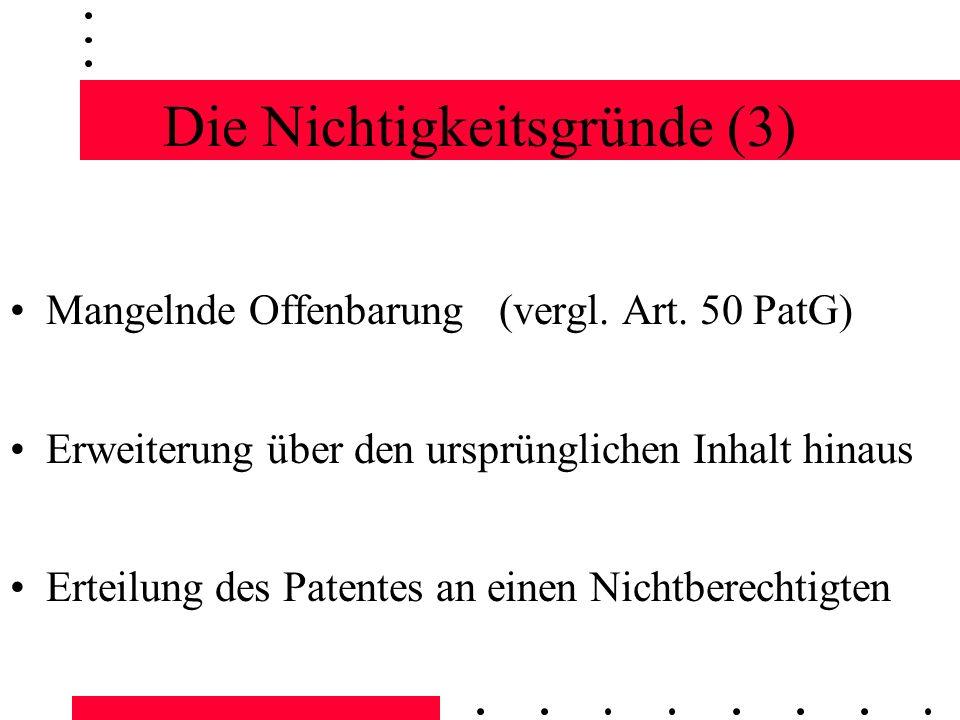 Die Nichtigkeitsklage Eine Nichtigkeitsklage wird oft in Form einer Widerklage im Zuge einer Patentverletzungsklage eingebracht.