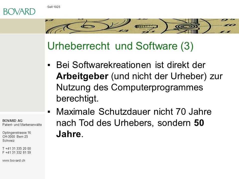 Seit 1925 BOVARD AG Patent- und Markenanwälte Optingenstrasse 16 CH-3000 Bern 25 Schweiz T +41 31 335 20 00 F +41 31 332 81 59 www.bovard.ch Urheberre