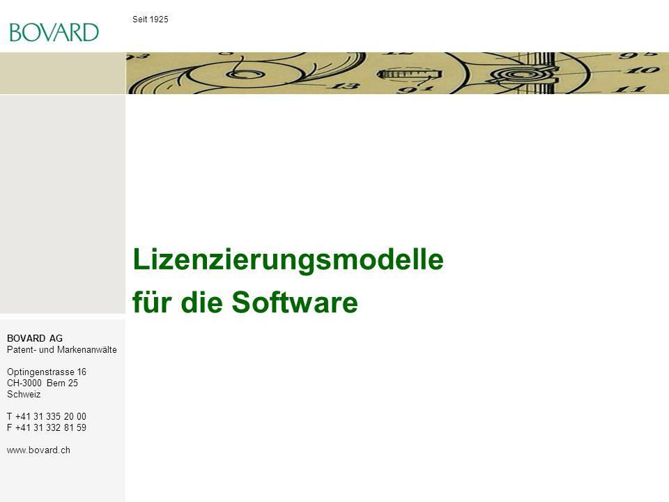 Seit 1925 BOVARD AG Patent- und Markenanwälte Optingenstrasse 16 CH-3000 Bern 25 Schweiz T +41 31 335 20 00 F +41 31 332 81 59 www.bovard.ch Lizenzier