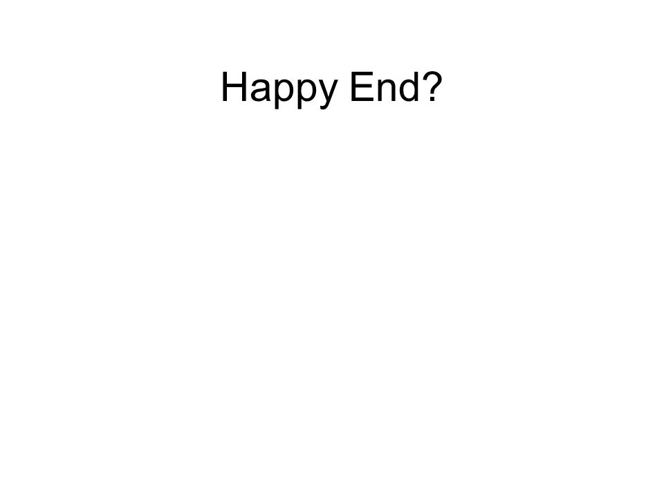 Happy End?