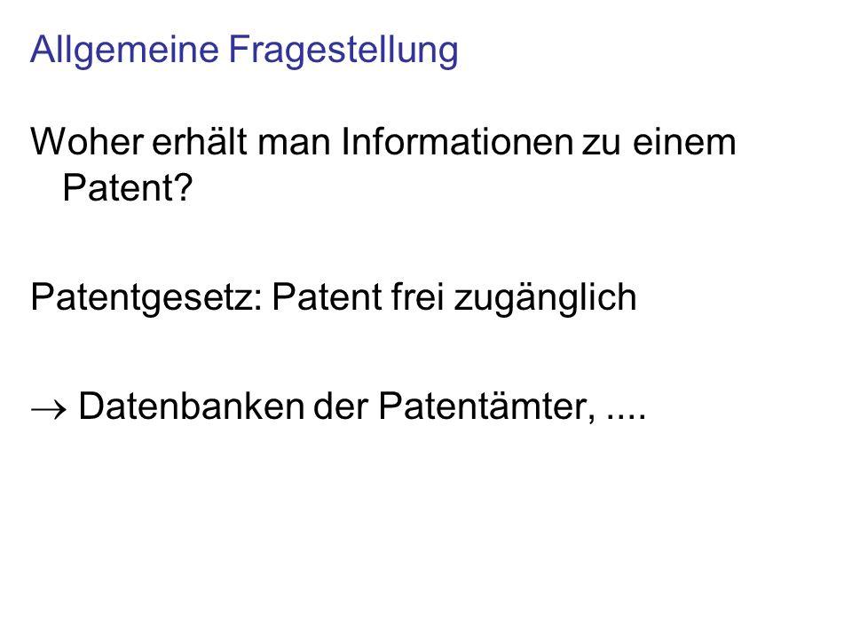 Woher erhält man Informationen zu einem Patent.