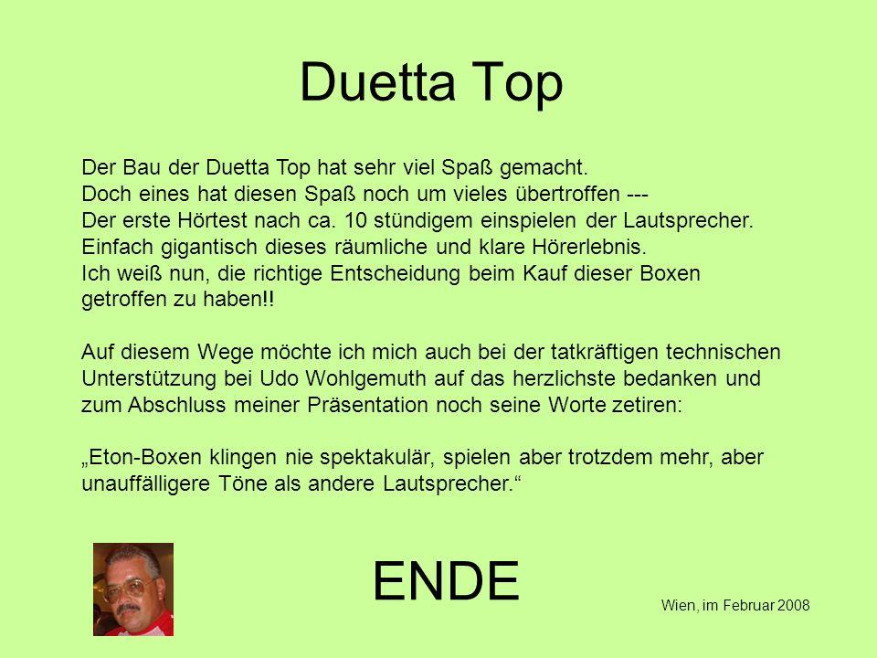 Duetta Top Der Bau der Duetta Top hat sehr viel Spaß gemacht.