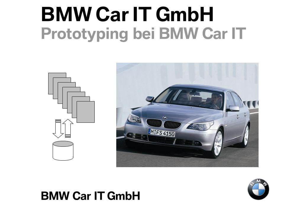 BMW Car IT GmbH Thema Abteilung Datum Seite 1 BMW Car IT GmbH Prototyping bei BMW Car IT