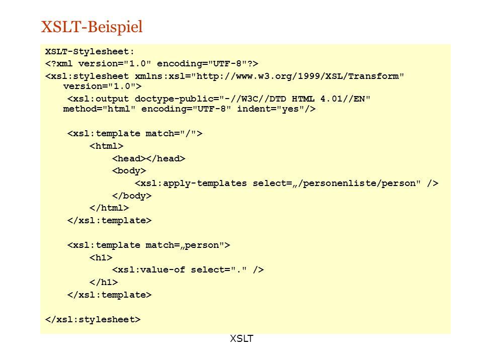 XSLT XSLT-Beispiel XSLT-Stylesheet: