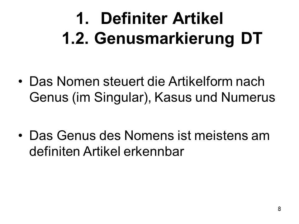 8 1.Definiter Artikel 1.2.
