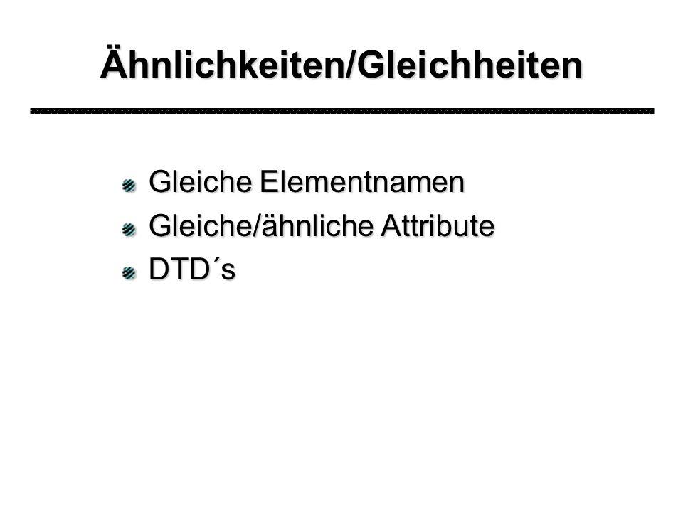 4 (ausgewählte) Unterschiede 1.XML-Deklarationen 2.