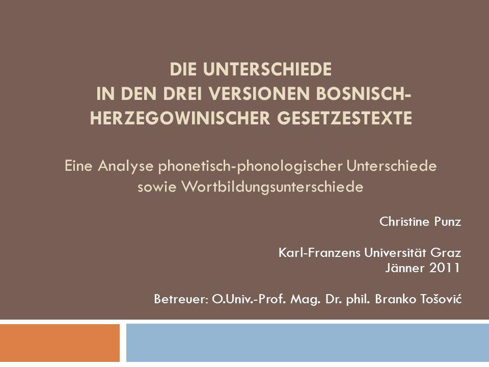 Ergebnisse der Analyse 12 Abb.: Gegenüberstellung der Analyseergebnisse in Bezug auf die Unterschiede zwischen den Sprachen Bosni(aki)sch und Serbisch