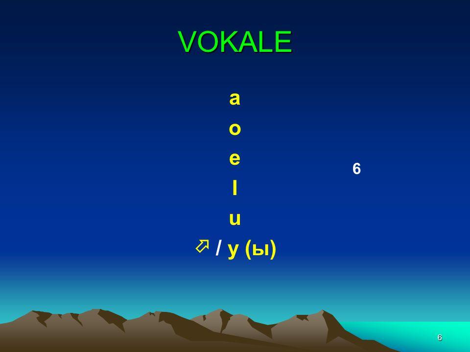 6 VOKALE a o e I u / y (ы) 6