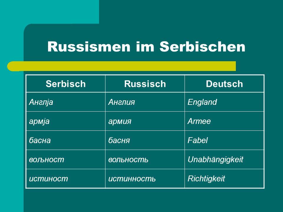 Russismen im Slowenischen SlowenischRussischDeutsch armijaармияArmee basenбасняFabel bolnicaбольницаKrankenhaus čajчайTee čustvoчувствоGefühl