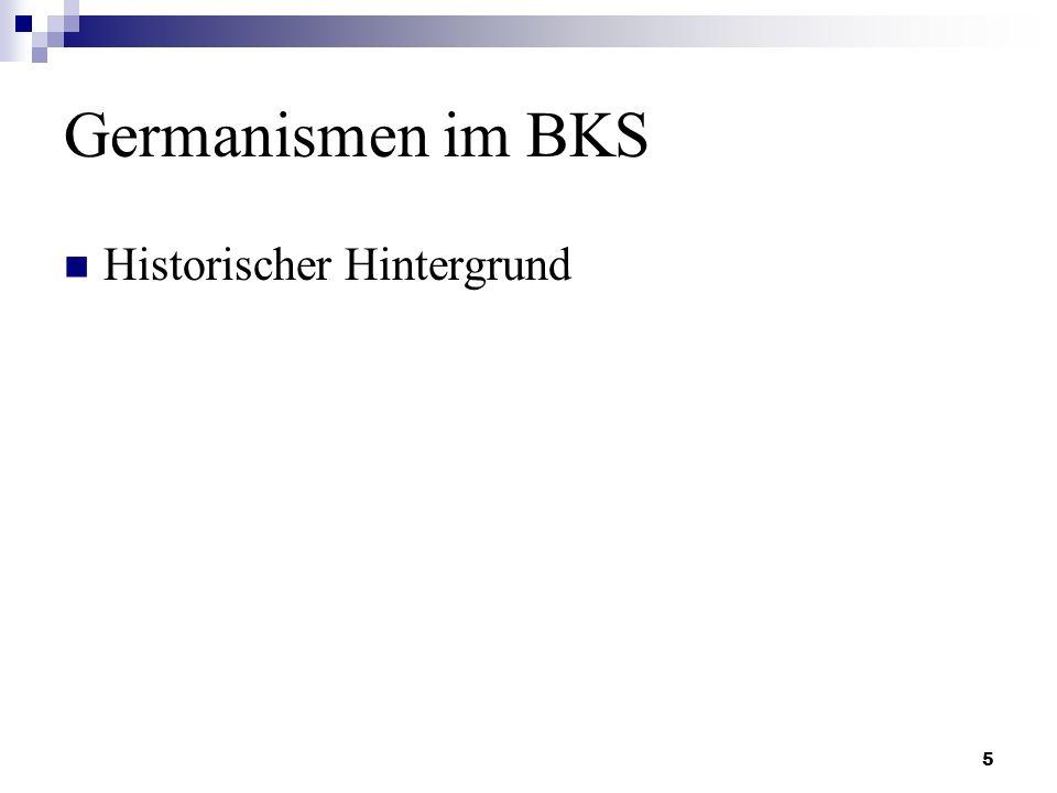 5 Germanismen im BKS Historischer Hintergrund