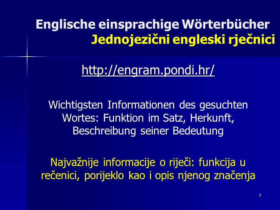 8 Deutsch kroatische Wörterbücher Njemačko hrv.rječnici Beginn: 08.03.2005 DH Wörterbuch Dr.