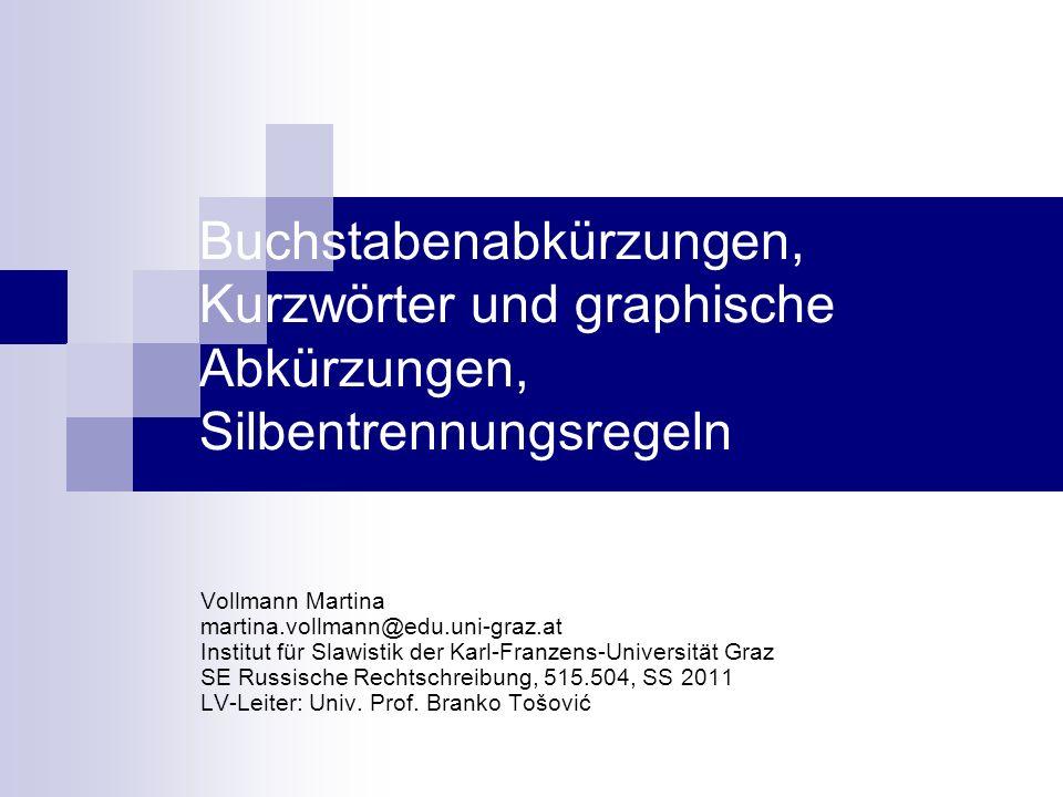2 Inhalt Buchstabenabkürzungen Kurzwörter graphische Abkürzungen Silbentrennungsregeln Quellen