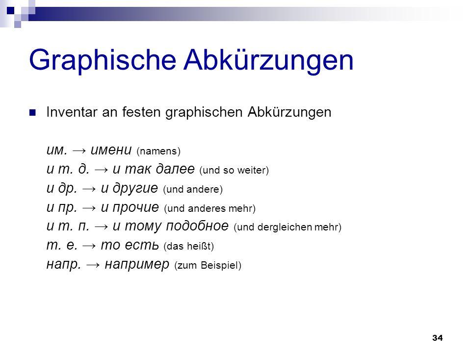 35 Graphische Abkürzungen erfordern keine spezielle Erklärung können in jedem beliebigen Text verwendet werden