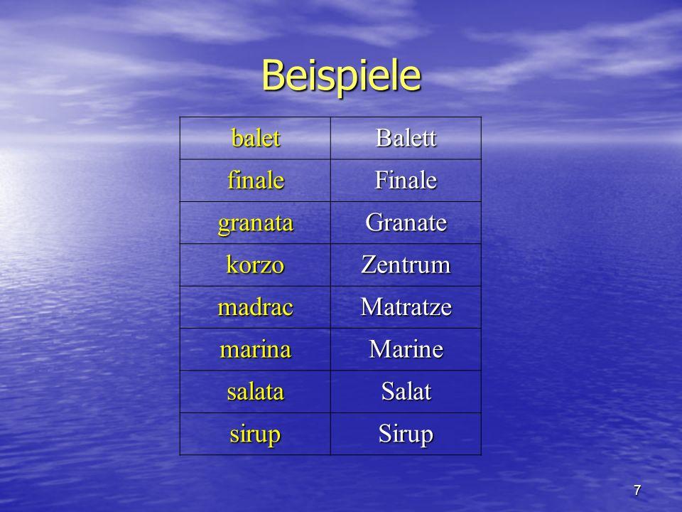 7 Beispiele baletBalett finaleFinale granataGranate korzoZentrum madracMatratze marinaMarine salataSalat sirupSirup