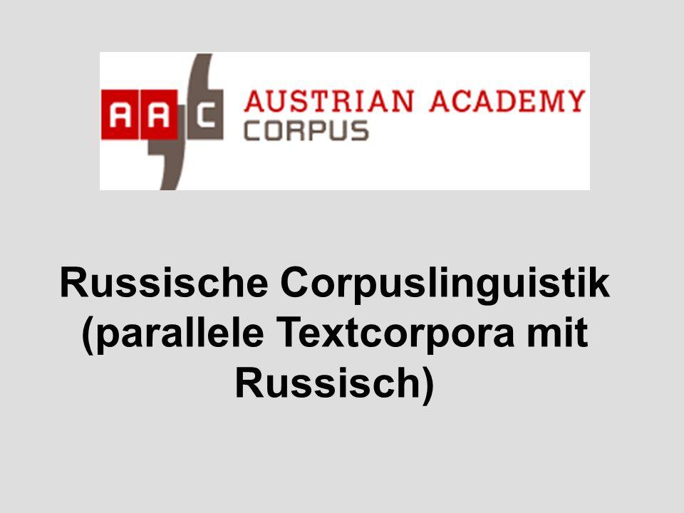 Russische Corpuslinguistik (parallele Textcorpora mit Russisch)