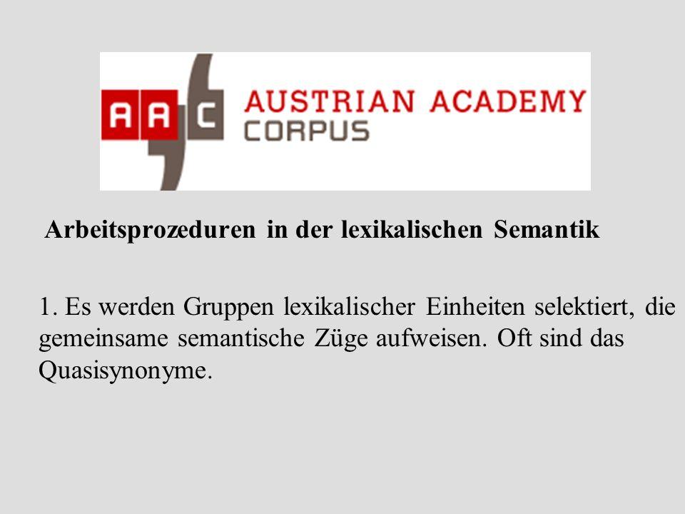 Arbeitsprozeduren in der lexikalischen Semantik 1.