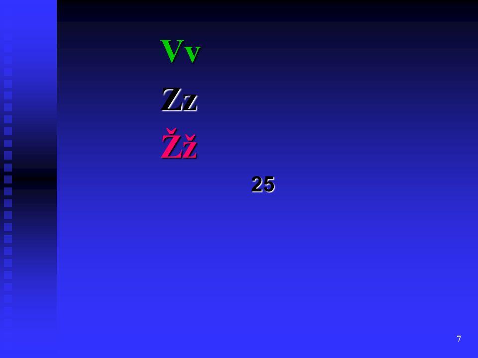 7 VvZzŽž25