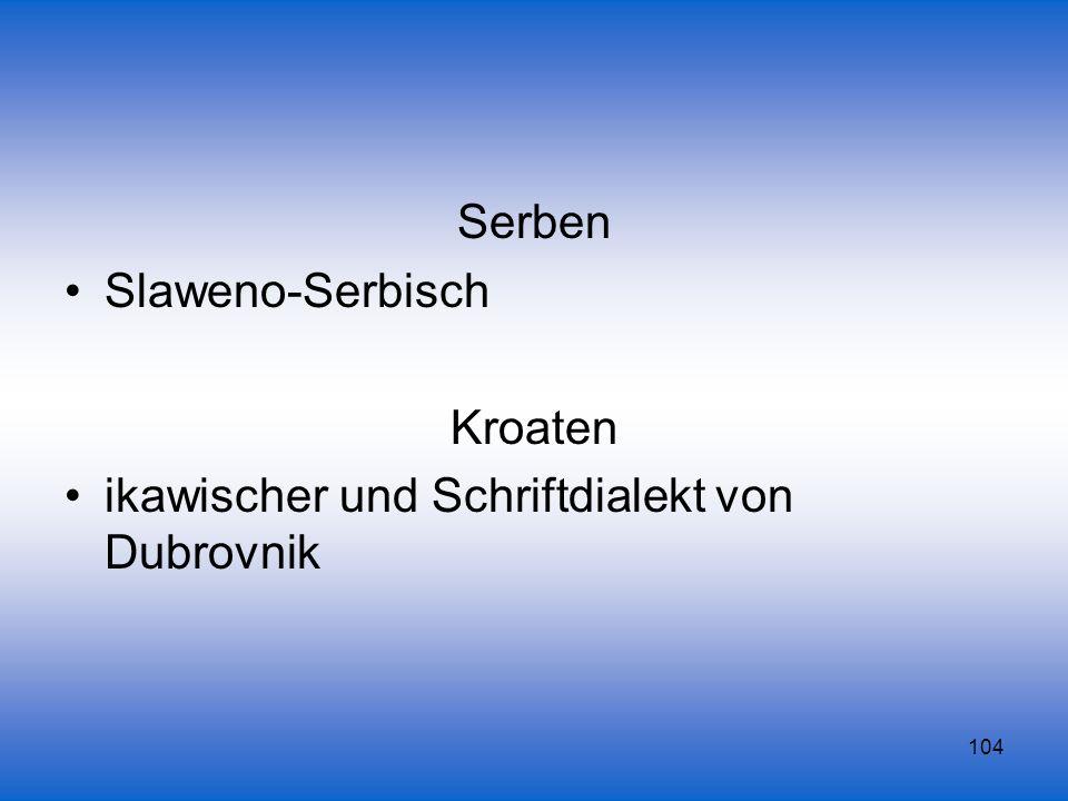 104 Serben Slaweno-Serbisch Kroaten ikawischer und Schriftdialekt von Dubrovnik