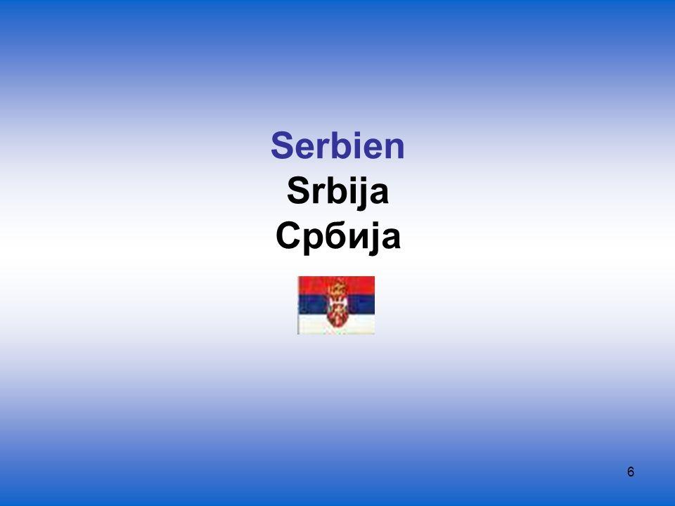 17 Serbisch Srpski jezik, Српски језик Staatssprache regionale Amtssprache in den von Serben besiedelten Regionen Bosnien-Herzegowinas (Republika Srpska) überwiegend (in Serbien heute fast ausschließlich) in kyrillilischen Schrift neben der Kyrillica ist in Montenegro und in Bosnien und Herzegowina auch die Lateinschrift in Gebrauch