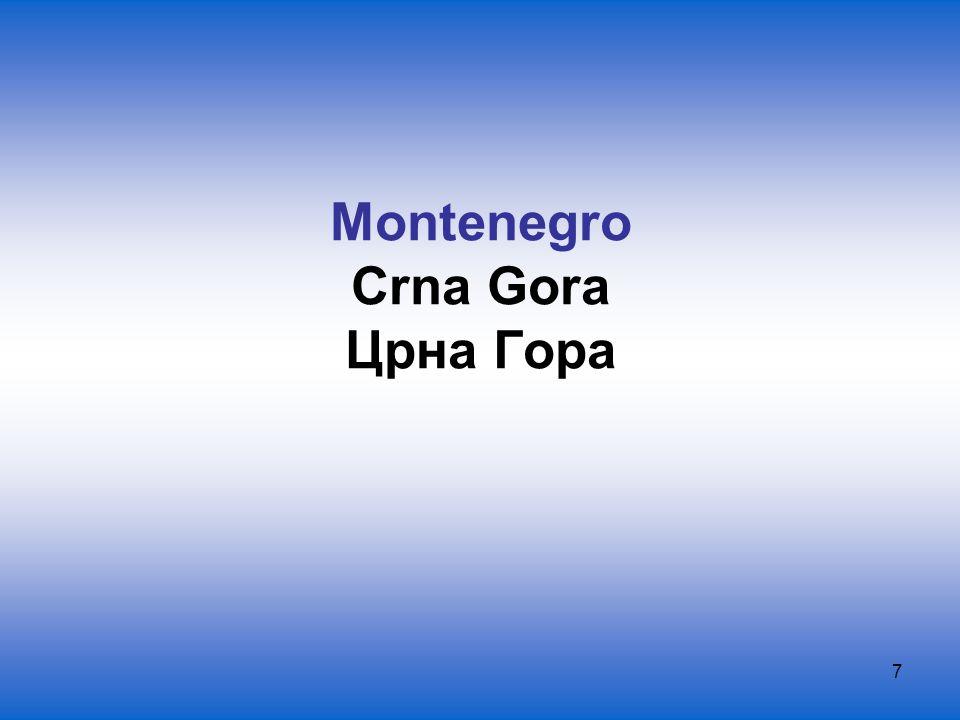 7 Montenegro Crna Gora Црна Гора