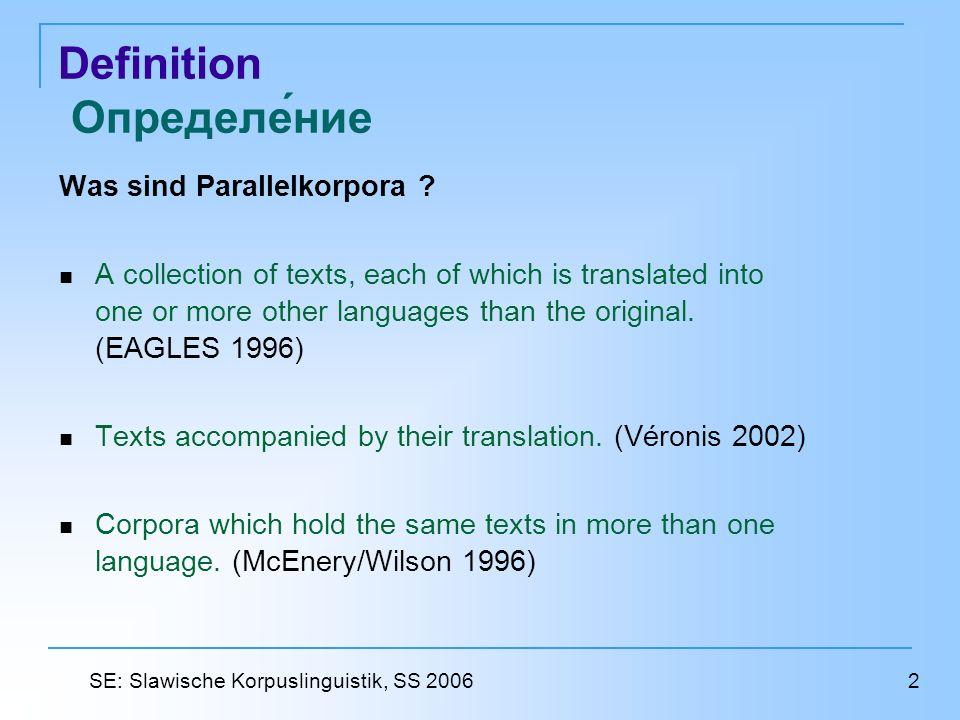 Definition Определение Was sind Parallelkorpora .