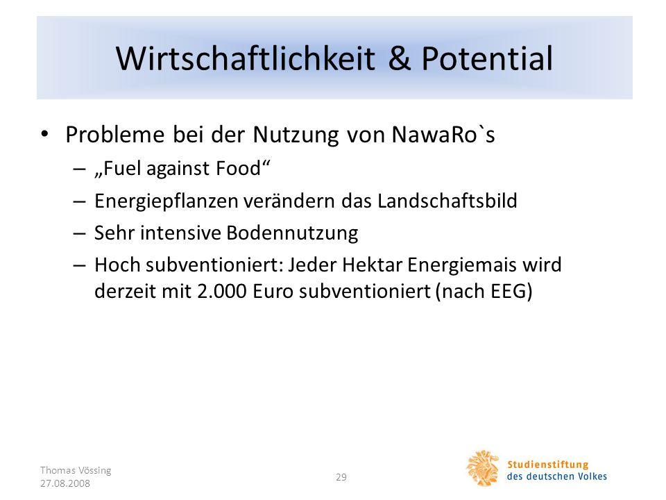 Wirtschaftlichkeit & Potential Probleme bei der Nutzung von NawaRo`s – Fuel against Food – Energiepflanzen verändern das Landschaftsbild – Sehr intens