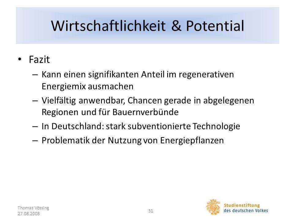 Wirtschaftlichkeit & Potential Fazit – Kann einen signifikanten Anteil im regenerativen Energiemix ausmachen – Vielfältig anwendbar, Chancen gerade in