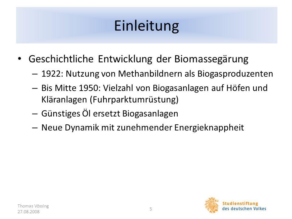 Einleitung Geschichtliche Entwicklung der Biomassegärung – 1922: Nutzung von Methanbildnern als Biogasproduzenten – Bis Mitte 1950: Vielzahl von Bioga