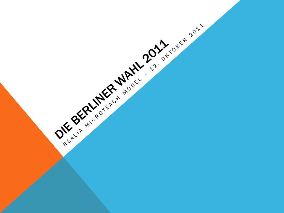 DIE BERLINER WAHL 2011 REALIA MICROTEACH MODEL – 12. OKTOBER 2011