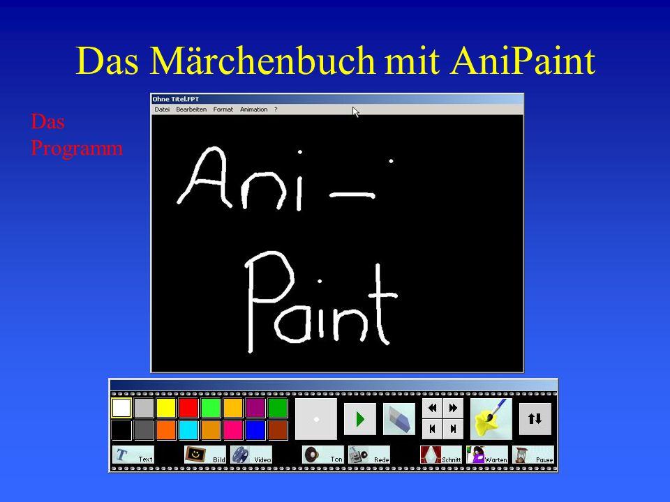 Das Märchenbuch mit AniPaint Das Programm