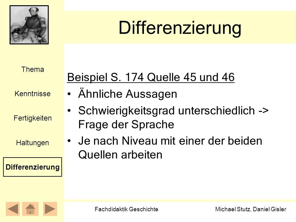 Michael Stutz, Daniel Gisler Fachdidaktik Geschichte Differenzierung Beispiel S. 174 Quelle 45 und 46 Ähnliche Aussagen Schwierigkeitsgrad unterschied