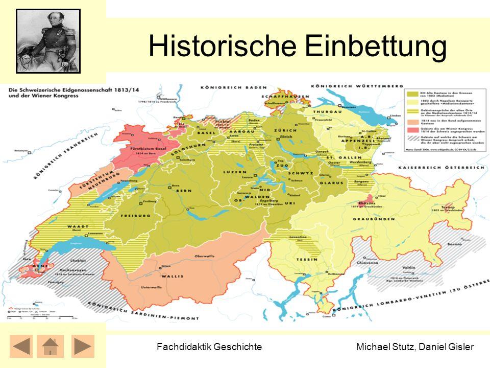 Michael Stutz, Daniel Gisler Fachdidaktik Geschichte Historische Einbettung