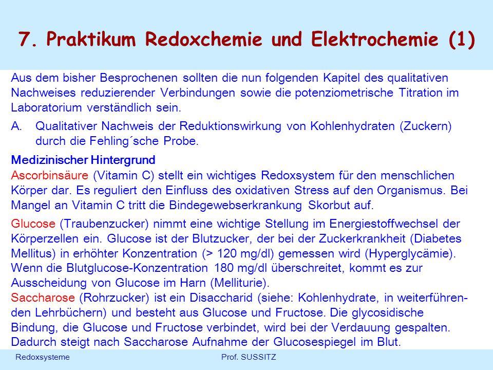 RedoxsystemeProf. SUSSITZ 7. Praktikum Redoxchemie und Elektrochemie (1) Aus dem bisher Besprochenen sollten die nun folgenden Kapitel des qualitative