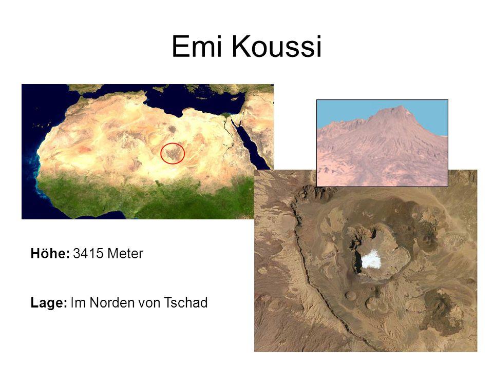 Emi Koussi Höhe: 3415 Meter Lage: Im Norden von Tschad
