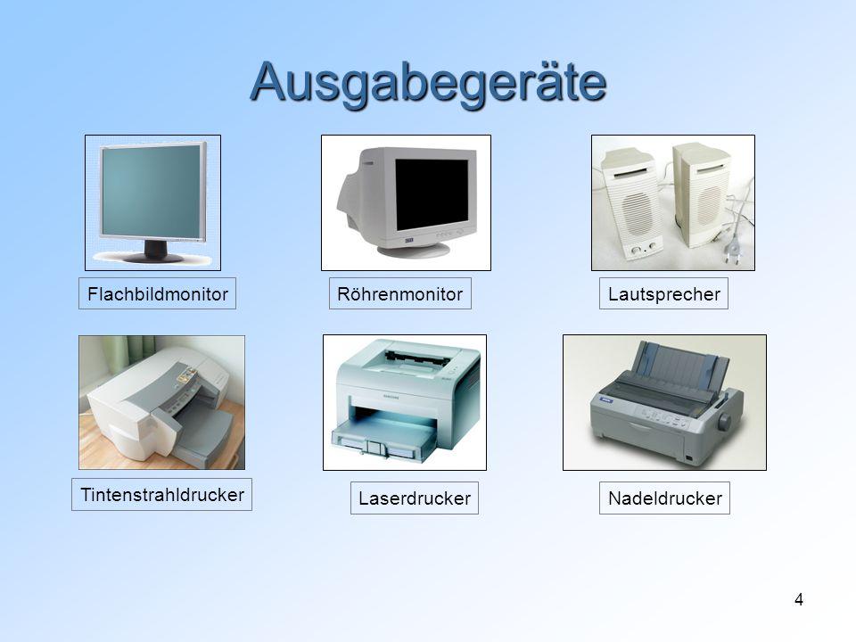 4 Ausgabegeräte FlachbildmonitorRöhrenmonitorLautsprecher Tintenstrahldrucker LaserdruckerNadeldrucker