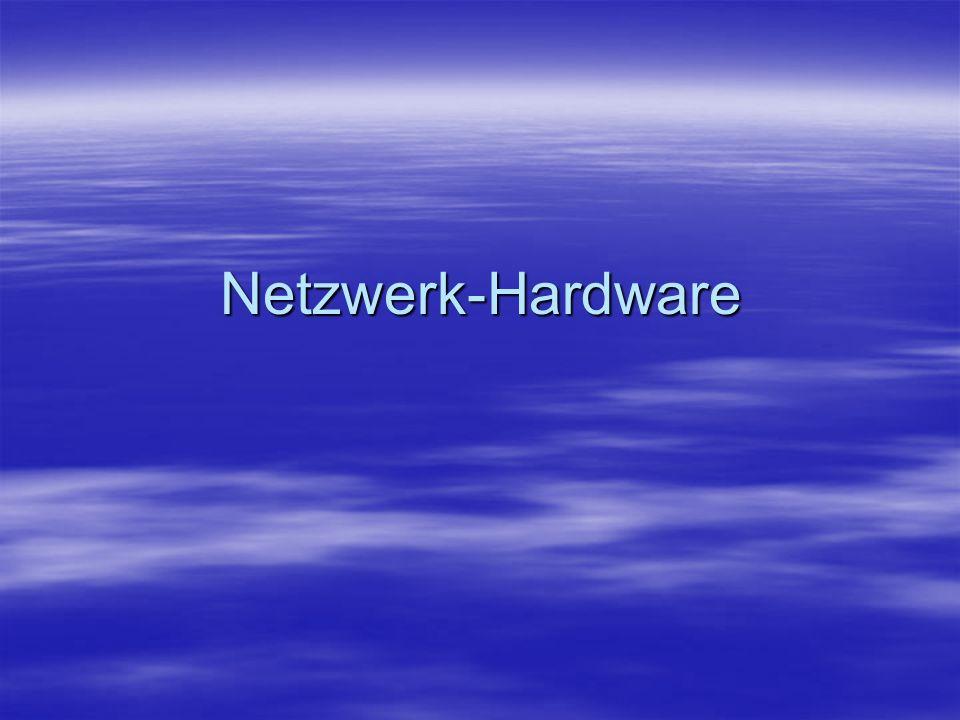 Netzwerk-Hardware
