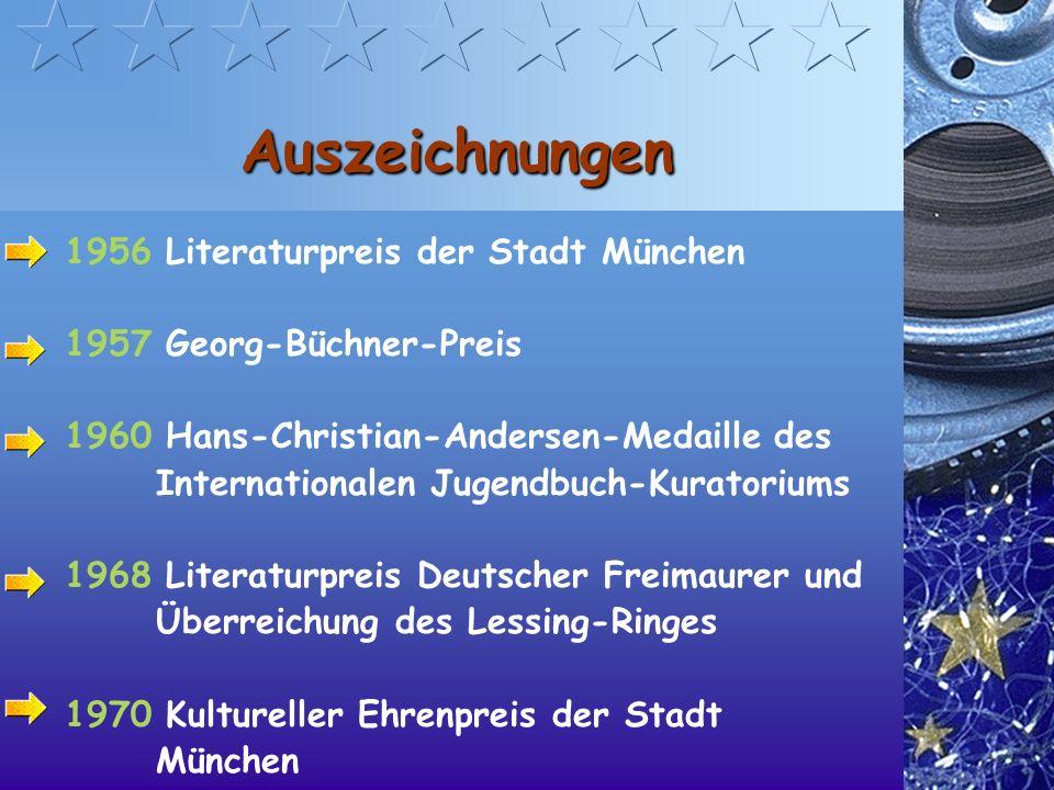 Auszeichnungen 1956 Literaturpreis der Stadt München 1957 Georg-Büchner-Preis 1960 Hans-Christian-Andersen-Medaille des Internationalen Jugendbuch-Kuratoriums 1968 Literaturpreis Deutscher Freimaurer und Überreichung des Lessing-Ringes 1970 Kultureller Ehrenpreis der Stadt München
