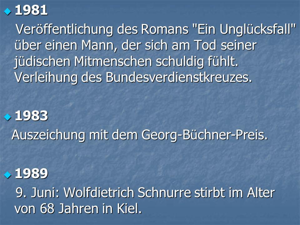 1981 1981 Ver ö ffentlichung des Romans