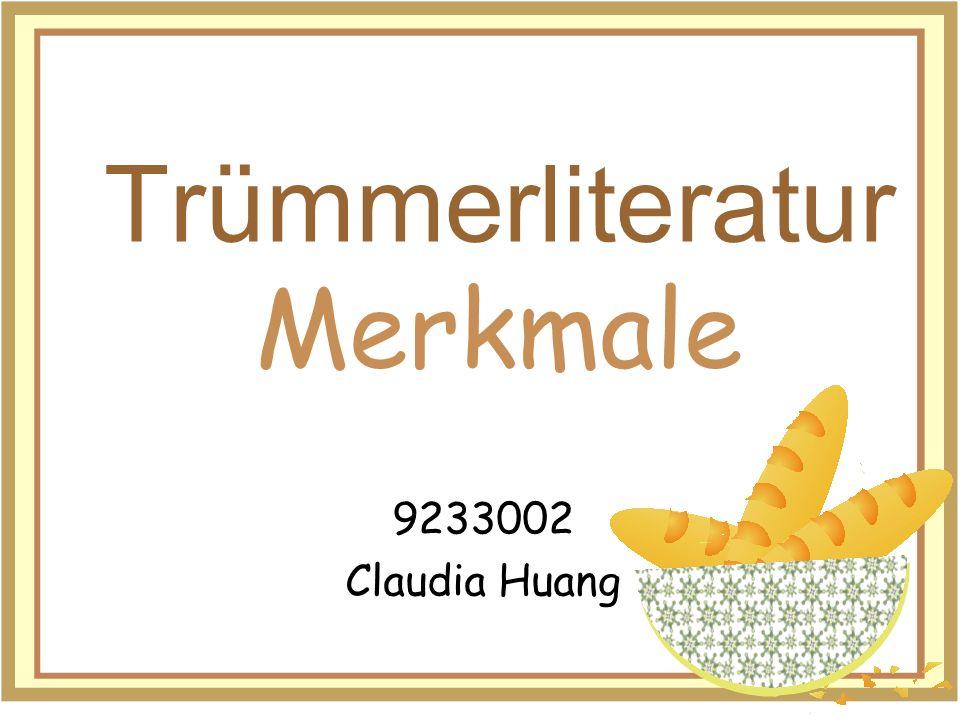Trümmerliteratur Merkmale 9233002 Claudia Huang